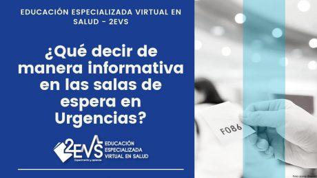 ¿Qué decir de manera informativa en las salas de espera en Urgencias ?