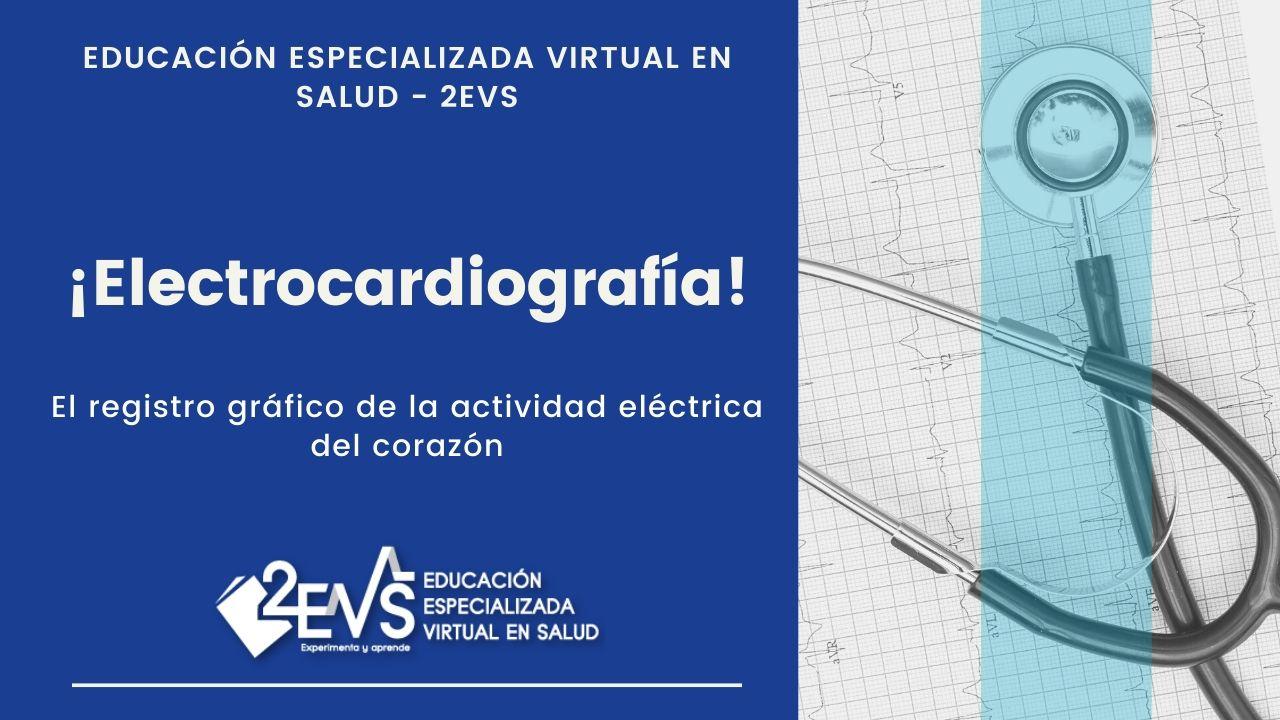 Blog Electrocardiografía